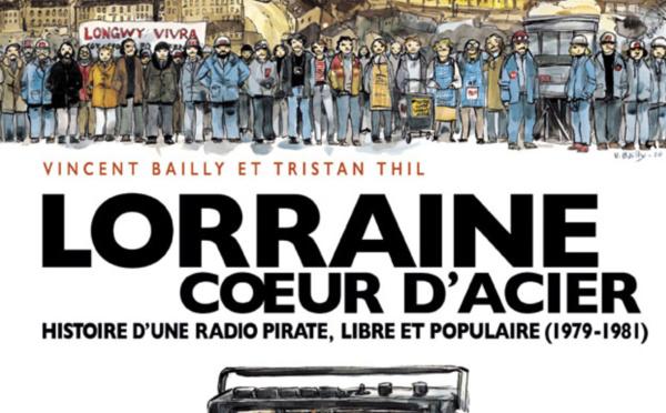 L'aventure Lorraine Cœur d'Acier racontée en BD