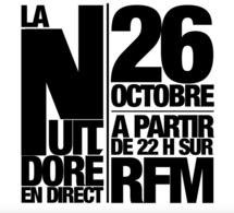 """RFM propose """"La Nuit Doré"""" ce jeudi soir"""
