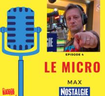 """Podcast : le retour de Max à la radio dans """"Le Micro"""""""