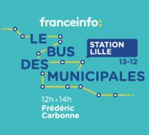 """franceinfo : """"Le bus des municipales"""" s'arrête à Lille"""