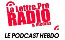 La Lettre Pro de la Radio en podcast #119