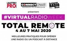 Virtual Radio Week, la réponse à la crise !